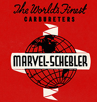 Marvel-Schebler - The World's Finest Carburetors